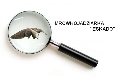 """Mrówkojadziarka """"Eskado"""""""