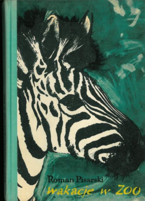 """Roman Pisarski, """"Wakacje w zoo"""""""